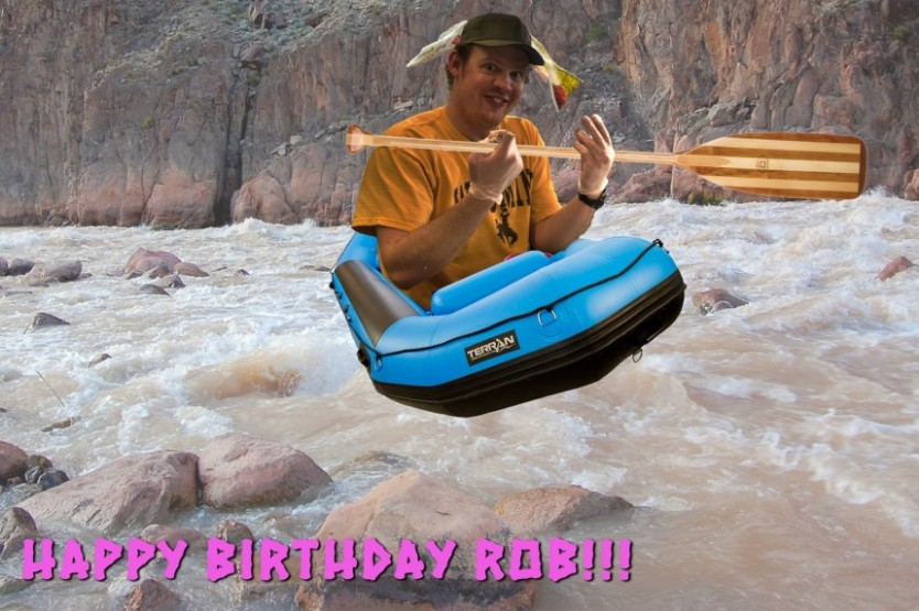 Happy Birthday Rob